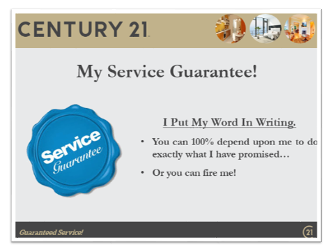 century 21 example of a listing presentation service guarantee