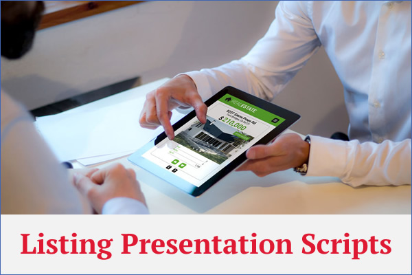 This article contains the top 7 listing presentation scripts to use on listing appointments.