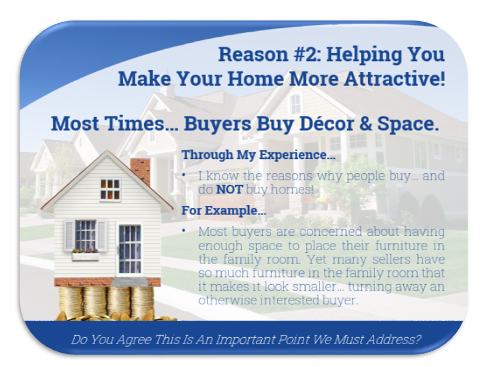 Reason 2: Make your home more attractive to home buyers