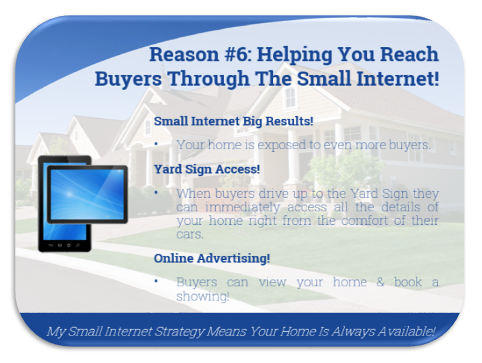 Reason 6: hel;ping you reach buyers through the small Internet