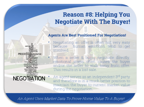 Reason 8: helping you negotiate with the buyer