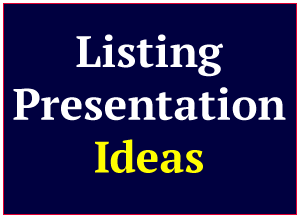 listing presentation ideas for a professional presentation that wins the listing