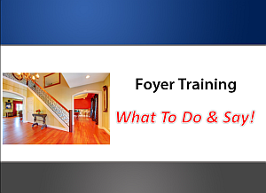 What to say in the foyer on a listing presentation
