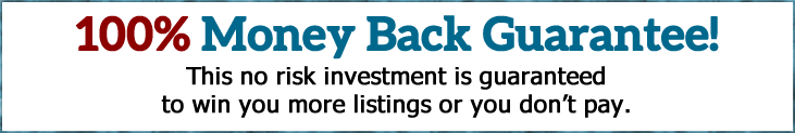 100% money back guarantee with your listing presentation investment